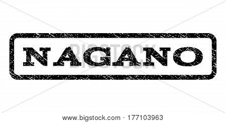 Nagano watermark stamp. Text tag inside rounded rectangle with grunge design style. Rubber seal stamp with dust texture. Vector black ink imprint on a white background.