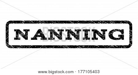 Nanning watermark stamp. Text caption inside rounded rectangle frame with grunge design style. Rubber seal stamp with dust texture. Vector black ink imprint on a white background.