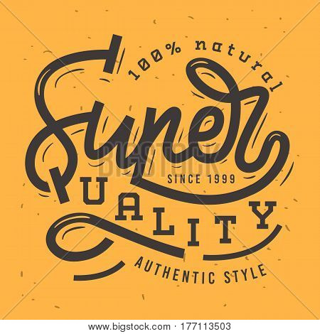 Super Quality Vintage Retro Influenced Label Tag Sign Design For Goods Package Retail Merchandize Tee Print Apparel Industry. Vector Graphic.