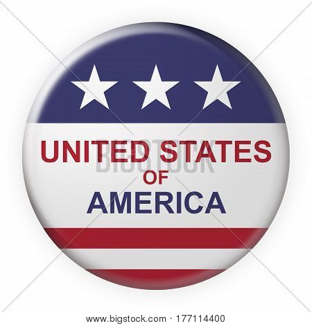 Patriotic Badge: United States of America Button With US Flag 3d illustration on white background