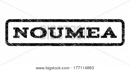 Noumea watermark stamp. Text caption inside rounded rectangle with grunge design style. Rubber seal stamp with unclean texture. Vector black ink imprint on a white background.