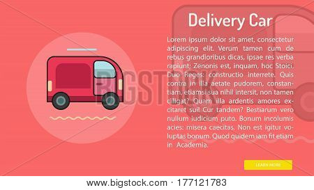 Delivery Car Conceptual Banner | Great banner flat design illustration concepts for Business, Creative Idea, Marketing and much more