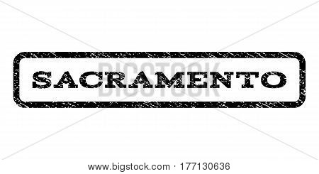Sacramento watermark stamp. Text tag inside rounded rectangle with grunge design style. Rubber seal stamp with dirty texture. Vector black ink imprint on a white background.