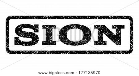 Sion watermark stamp. Text tag inside rounded rectangle frame with grunge design style. Rubber seal stamp with scratched texture. Vector black ink imprint on a white background.