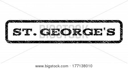 St.George'S watermark stamp. Text caption inside rounded rectangle frame with grunge design style. Rubber seal stamp with scratched texture. Vector black ink imprint on a white background.