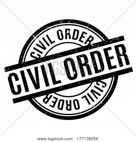 Civil Order rubber stamp. Grunge design with dust scratches. Effects can be easily removed for a clean, crisp look. Color is easily changed.