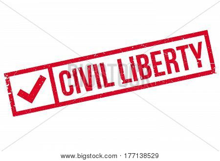 Civil Liberty rubber stamp. Grunge design with dust scratches. Effects can be easily removed for a clean, crisp look. Color is easily changed.