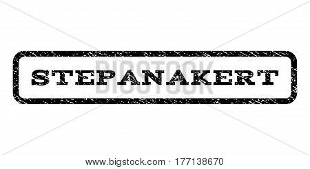 Stepanakert watermark stamp. Text tag inside rounded rectangle frame with grunge design style. Rubber seal stamp with dust texture. Vector black ink imprint on a white background.