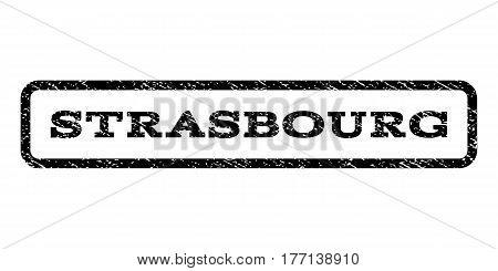 Strasbourg watermark stamp. Text caption inside rounded rectangle with grunge design style. Rubber seal stamp with dirty texture. Vector black ink imprint on a white background.