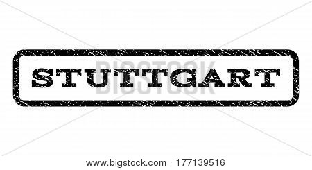 Stuttgart watermark stamp. Text caption inside rounded rectangle with grunge design style. Rubber seal stamp with scratched texture. Vector black ink imprint on a white background.