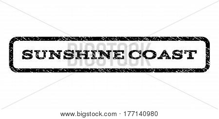 Sunshine Coast watermark stamp. Text caption inside rounded rectangle with grunge design style. Rubber seal stamp with dust texture. Vector black ink imprint on a white background.