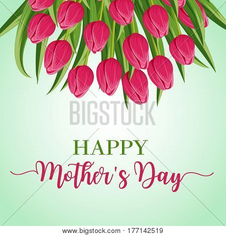Happy mothers day greeting card with bouquet of pink blooming tulip flower vector illustration. Floral decorated spring design for woman holiday, love celebration, female feast congratulation