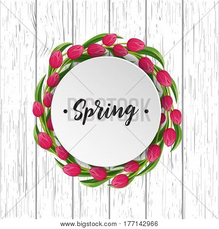 Spring greeting card with round wreath of pink blooming tulip flower on wooden background vector illustration. Floral decorated spring design for holiday, romantic celebration, feast congratulation