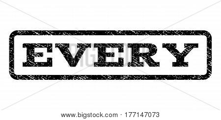 Every watermark stamp. Text caption inside rounded rectangle with grunge design style. Rubber seal stamp with dust texture. Vector black ink imprint on a white background.