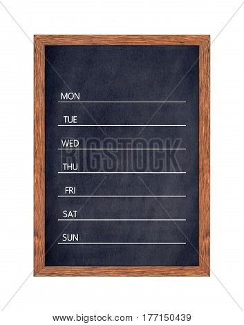Weekly chalkboard calendar for home or office organization Blackboard weekly scheduling planner Texture for add text or graphic design. (Clipping path included)