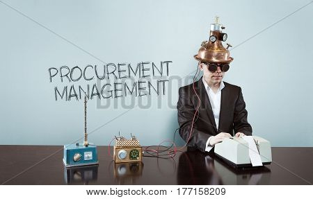 Procurement management text with vintage businessman and calculator at office