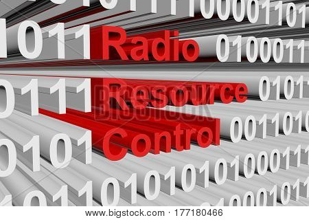 Radio Resource Control in the form of binary code, 3D illustration