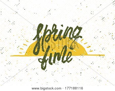 Time spring. Solar frame with text. Romantic greeting card. Spring time formulation with a hand drawn on white background. Vector illustration