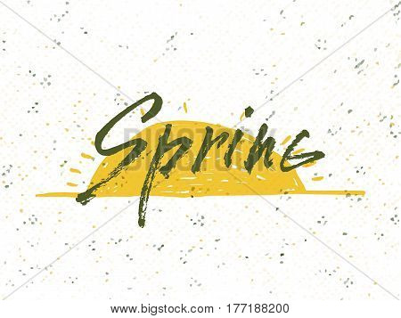Spring. Solar frame with text. Romantic greeting card. Spring time formulation with a hand drawn on white background. Vector illustration