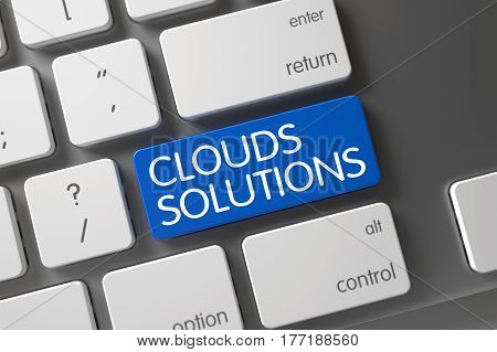 Concept of Clouds Solutions, with Clouds Solutions on Blue Enter Keypad on Modern Keyboard. 3D Illustration.