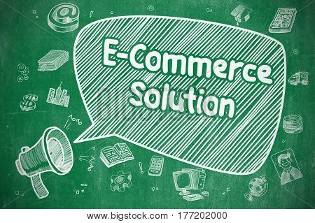 Shouting Loudspeaker with Phrase E-Commerce Solution on Speech Bubble. Hand Drawn Illustration. Business Concept.