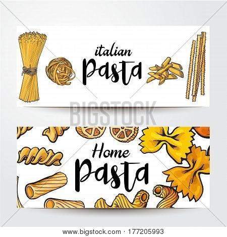 Banners with uncooked Italian pasta and place for text, sketch vector illustration isolated on white background. Banner, label design, decoration with pasta - penne, spaghetti, bow, tagliatelle