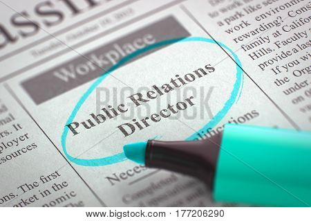 Public Relations Director - Advertisements and Classifieds Ads for Vacancy in Newspaper, Circled with a Azure Marker. Blurred Image with Selective focus. Job Seeking Concept. 3D.