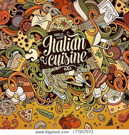 Cartoon hand-drawn doodles Italian food illustration. Colorful detailed, with lots of objects vector design background