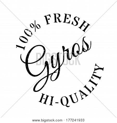Gyros stamp. Grunge design with dust scratches. Effects can be easily removed for a clean, crisp look. Color is easily changed.
