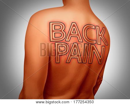 Back pain medical concept as text tattoo art on human skin as a muscular health or skeletal ache or spine injury with 3D illustration elements.