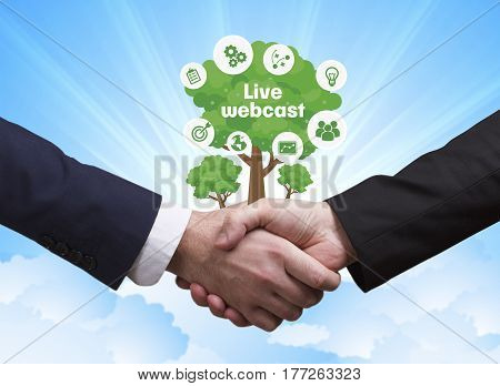 Technology, The Internet, Business And Network Concept. Businessmen Shake Hands: Live Webcast