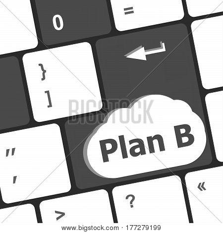 Plan B Key On Computer Keyboard - Business Concept