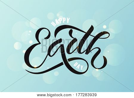 Hand Sketched Text 'happy Earth Day' On Textured Background. Lettering Typography.
