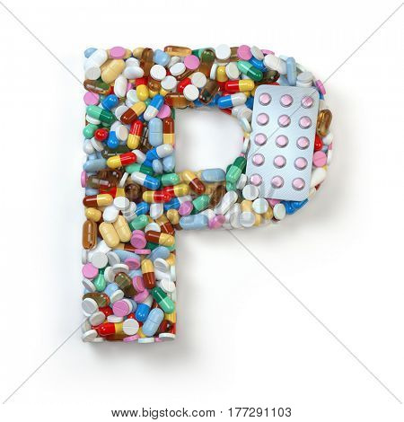 Letter P. Set of alphabet of medicine pills, capsules, tablets and blisters isolated on white. 3d illustration