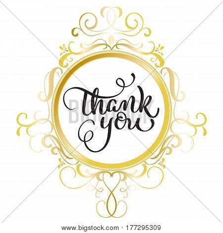 Thank you text with round gold frame on background. Calligraphy lettering Vector illustration EPS10.