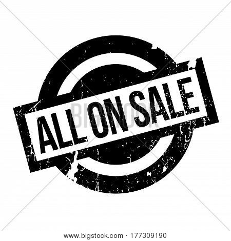 All On Sale rubber stamp. Grunge design with dust scratches. Effects can be easily removed for a clean, crisp look. Color is easily changed.