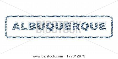 Albuquerque text textile seal stamp watermark. Blue jeans fabric vectorized texture. Vector tag inside rounded rectangular banner. Rubber sticker with fiber textile structure.