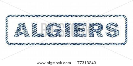 Algiers text textile seal stamp watermark. Blue jeans fabric vectorized texture. Vector caption inside rounded rectangular banner. Rubber sticker with fiber textile structure.