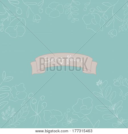 Vector vintage label with hand-draw flowers and herbs. Organic plants sketch background.