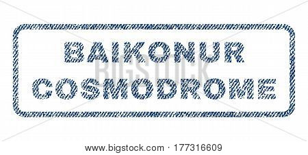 Baikonur Cosmodrome text textile seal stamp watermark. Blue jeans fabric vectorized texture. Vector caption inside rounded rectangular banner. Rubber sign with fiber textile structure.