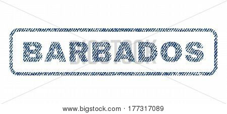 Barbados text textile seal stamp watermark. Blue jeans fabric vectorized texture. Vector tag inside rounded rectangular shape. Rubber sticker with fiber textile structure.
