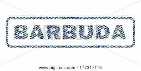 Barbuda text textile seal stamp watermark. Blue jeans fabric vectorized texture. Vector caption inside rounded rectangular shape. Rubber sticker with fiber textile structure.