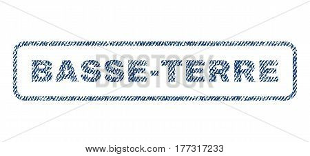 Basse-Terre text textile seal stamp watermark. Blue jeans fabric vectorized texture. Vector tag inside rounded rectangular shape. Rubber emblem with fiber textile structure.