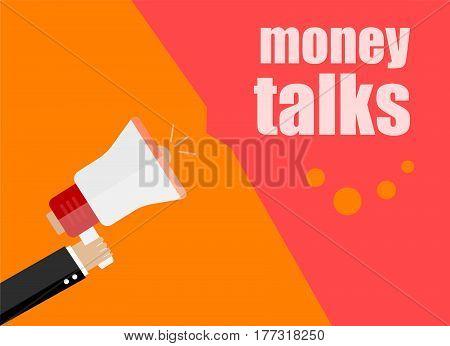 Flat Design Business Concept. Money Talks. Digital Marketing Business Man Holding Megaphone For Webs