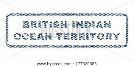 British Indian Ocean Territory text textile seal stamp watermark. Blue jeans fabric vectorized texture. Vector caption inside rounded rectangular banner. Rubber emblem with fiber textile structure.