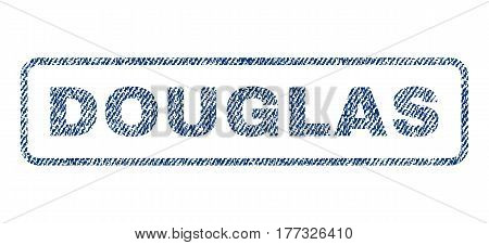 Douglas text textile seal stamp watermark. Blue jeans fabric vectorized texture. Vector caption inside rounded rectangular shape. Rubber sticker with fiber textile structure.