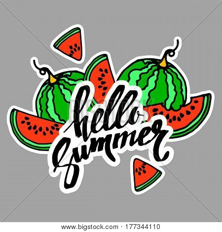 Hello Summer inscription on the background of watermelon. Fashionable calligraphy. summer, illustration, fruit, hello, watermelon, season