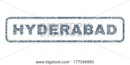 Hyderabad text textile seal stamp watermark. Blue jeans fabric vectorized texture. Vector tag inside rounded rectangular shape. Rubber sign with fiber textile structure.