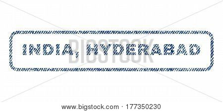 India Hyderabad text textile seal stamp watermark. Blue jeans fabric vectorized texture. Vector tag inside rounded rectangular shape. Rubber emblem with fiber textile structure.