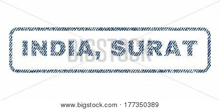 India Surat text textile seal stamp watermark. Blue jeans fabric vectorized texture. Vector caption inside rounded rectangular banner. Rubber sign with fiber textile structure.
